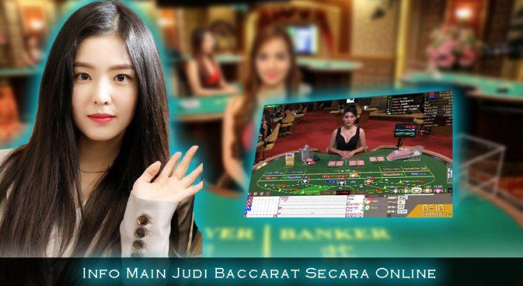 Info Main Judi Baccarat Secara Online