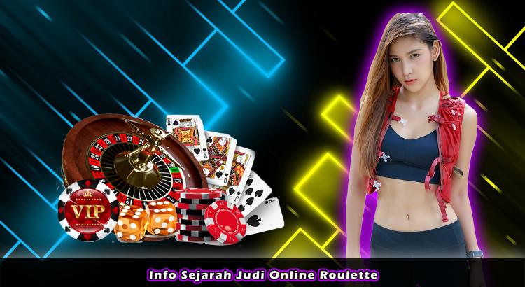 Info Sejarah Judi Online Roulette